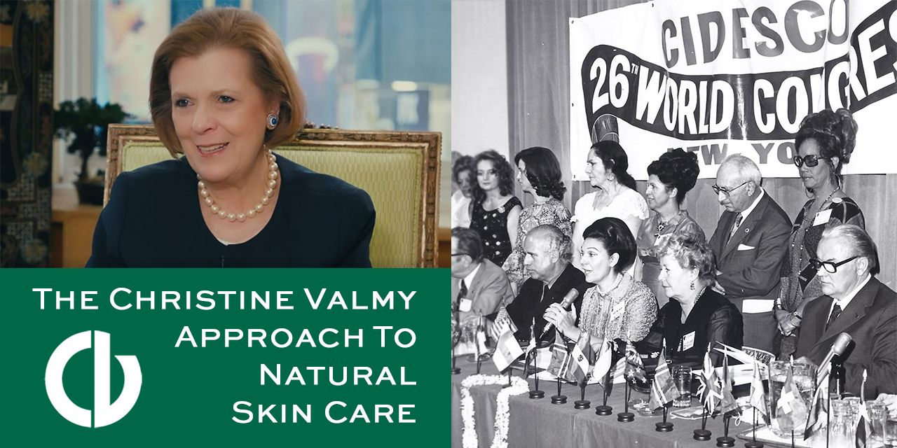 The Christine Valmy Approach to Natural Skin Care